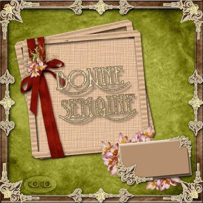 BONNE SEMAINE CREA DE MON AMIE COCO