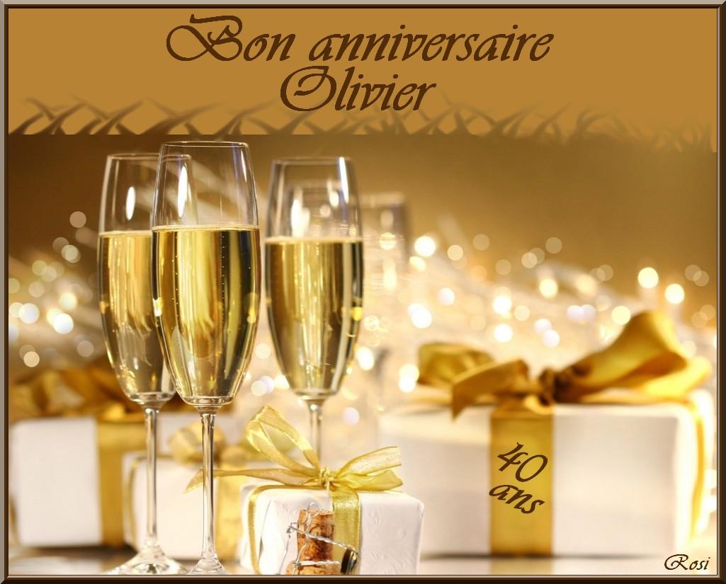 Bon Anniversaire Olivier 40 Ans