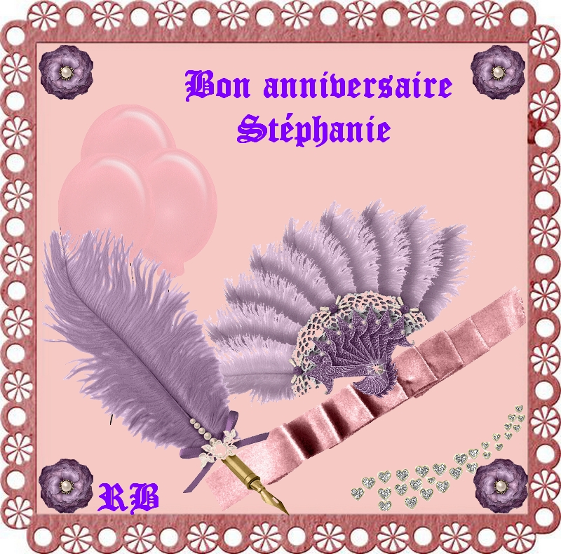 Bon Anniversaire Stephanie